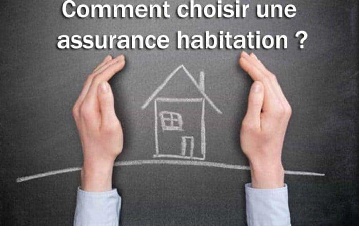 Comment choisir une assurance habitation?