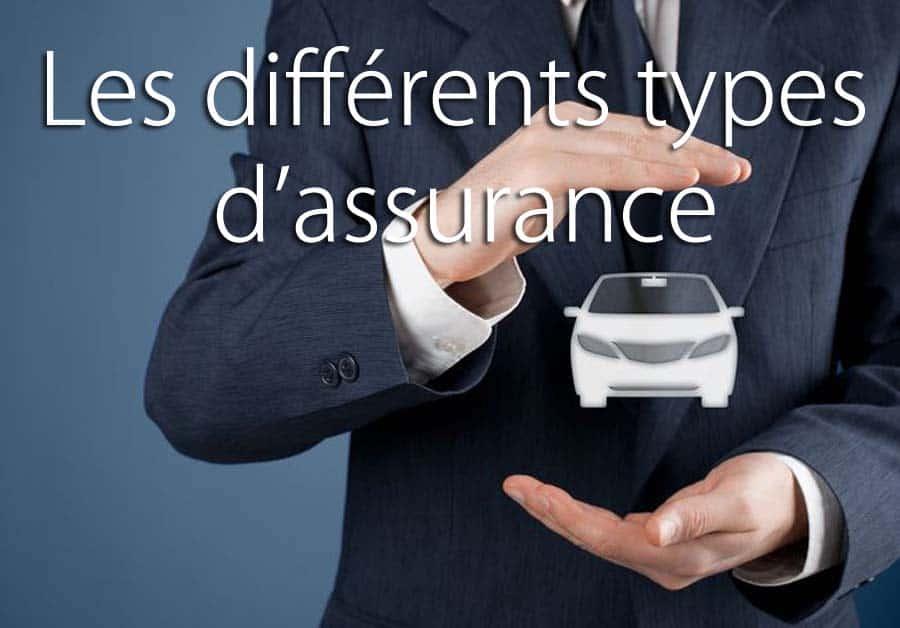 Les différents types d'assurance