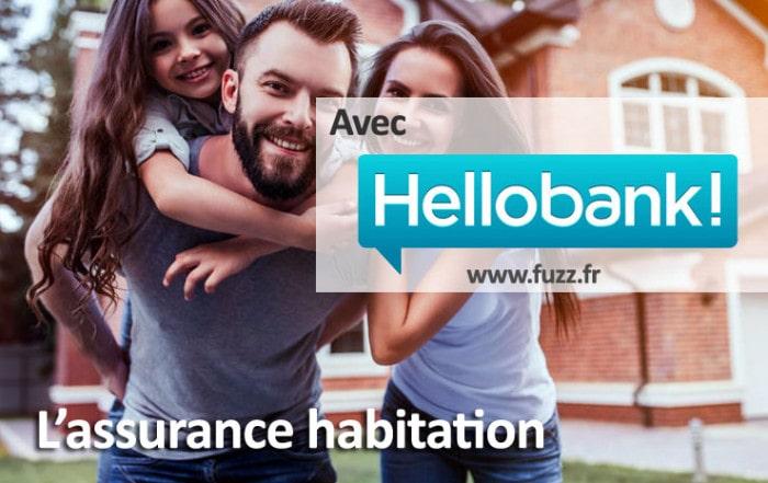 L'assurance habitation Hello Bank!