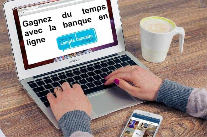 avantages banque en ligne gain de temps