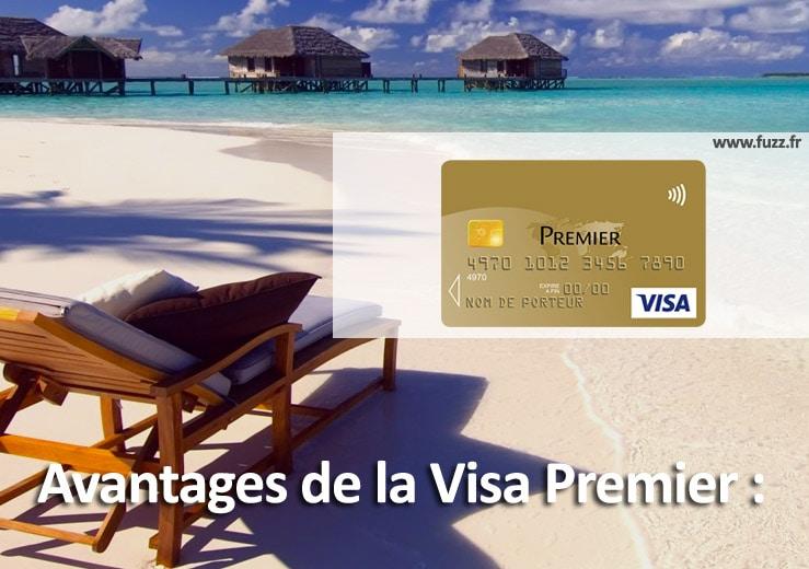 Avantages de la visa Premier