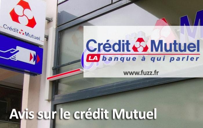 Avis sur le crédit mutuel