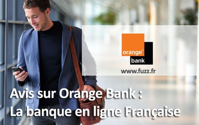 Avis sur la banque en ligne Orange Bank