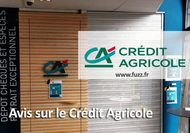 Avis sur le crédit agricole