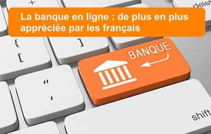 banque en ligne appréciée par les français