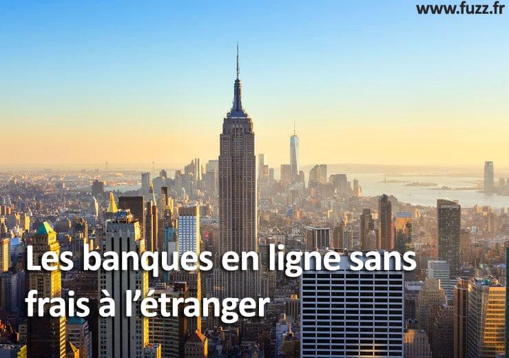 voyage frais bancaire étranger banque en ligne