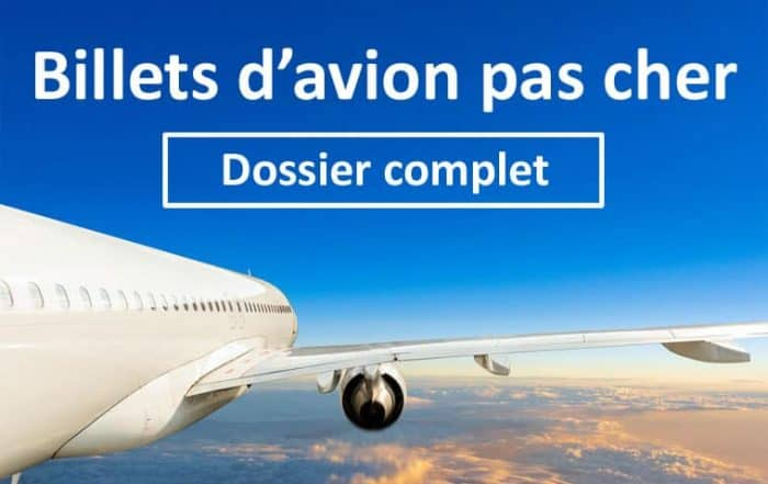 Billet d'avion pas cher : comment faire ?