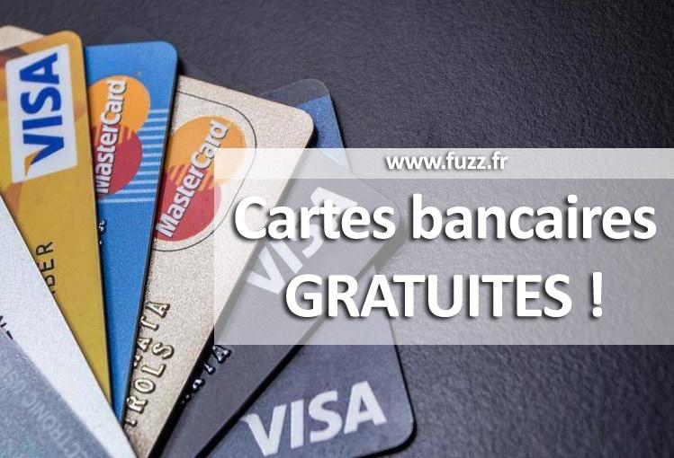 Les cartes bancaires gratuites