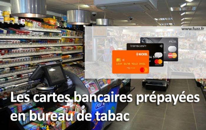 Cartes bancaires en bureau de tabac