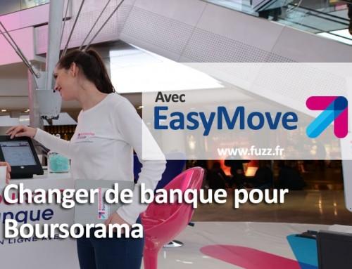 Changer de banque pour Boursorama (EasyMove)