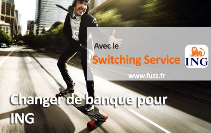 Changer de banque pour Ing avec le switching service