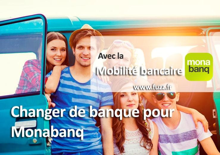 Changer de banque pour Monabanq