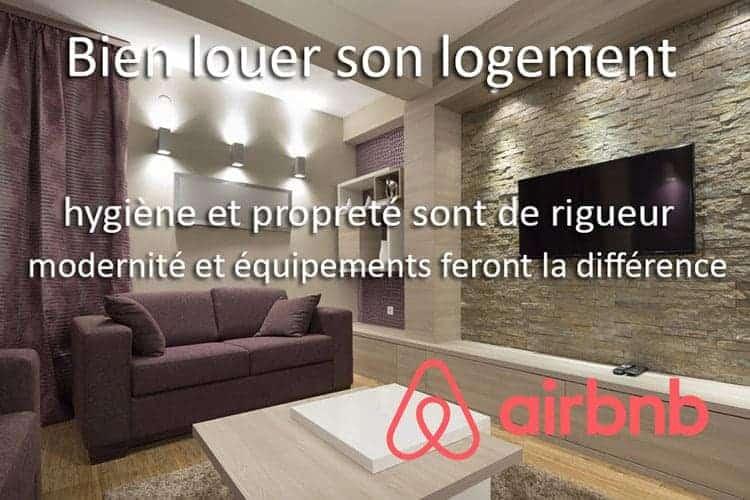 comment bien louer son appartement ou sa maison sur airbnb