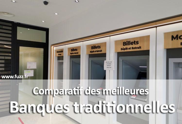 Comparatif des meilleures banques traditionnelles