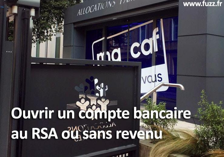 Ouvrir un compte bancaire sans revenu ou au rsa