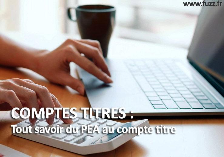 Comptes titres et PEA