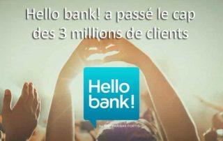 hello bank 3 millions de clients