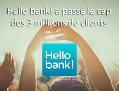 Hello bank! a passé le cap des 3 millions de clients