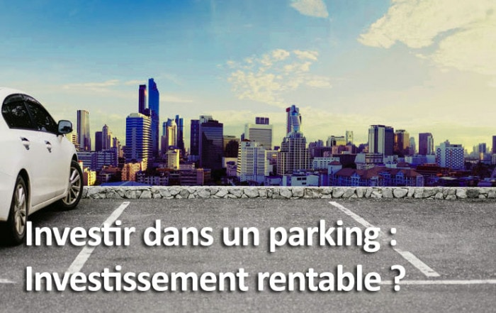 Investir dans une place de parking