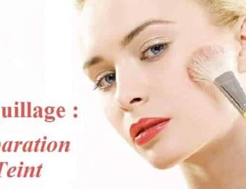 Maquillage : Préparation et teint