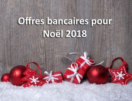 Offre banque pour noël 2018