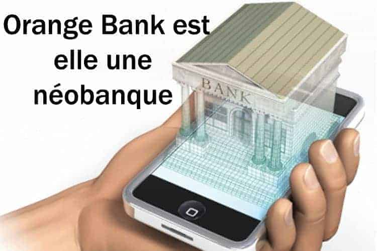 orange bank neobanque