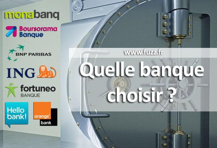 Quelle banque choisir