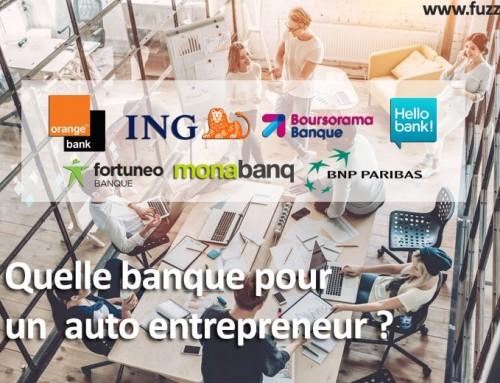 Quelle banque pour auto-entrepreneur choisir ?