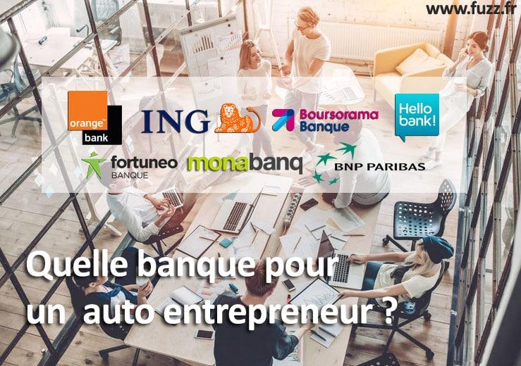 Quelle banque pour un auto entrepreneur