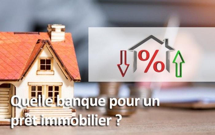 Quelle banque pour un crédit immobilier ?