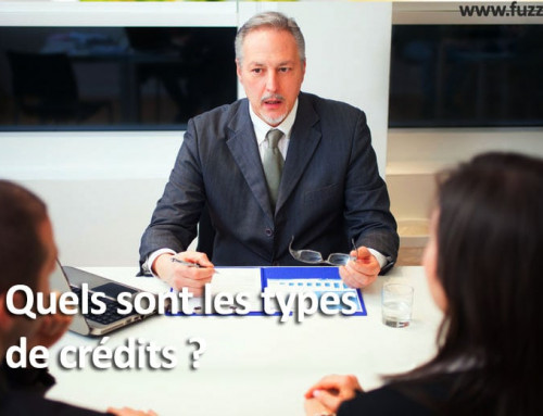 Quels sont les types de crédits ?