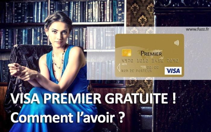 Carte bancaire Visa Premier gratuite !